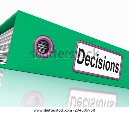 Decisions File Indicating Administration Paperwork And Folder