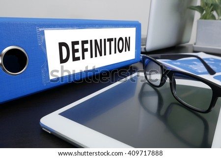 DEFINITION CONCEPT                     Office folder on Desktop on table with Office Supplies. ipad - stock photo