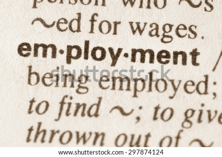 Definition of word employment in dictionary