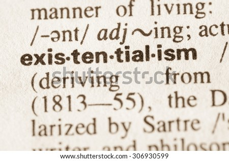 Definition of word existentialism in dictionary