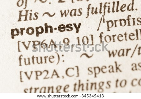 Exceptional Definition Of Word Prophesy In Dictionary