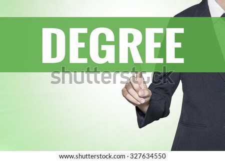Degree word on green virtual screen touching by business woman - stock photo