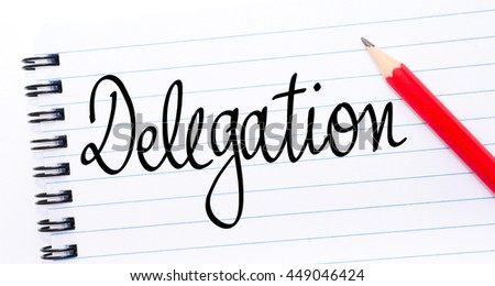 Delegation written on notebook page with red pencil on the right