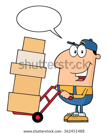 Delivery Man Cartoon Character Using A Dolly To Move Boxes With Speech Bubble. Raster Illustration Isolated On White - stock photo