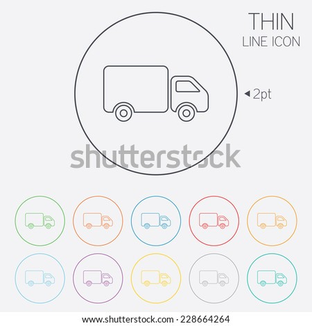 Delivery truck sign icon. Cargo van symbol. Thin line circle web icons with outline. - stock photo