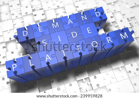 Demand Side Platform - puzzle 3d render illustration with block letters on blue jigsaw pieces