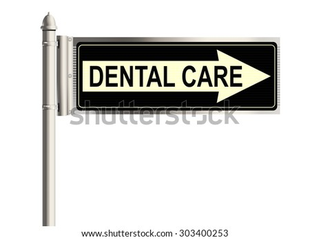 Dental care. Road sign on the white background. Raster illustration.