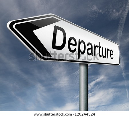 departure road sign arrow starting point of a journey depart departure icon departure button flight schedule arrow travel schedule