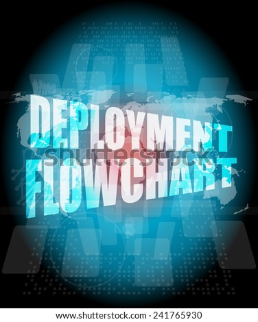 deployment flowchart on business digital touch screen - stock photo