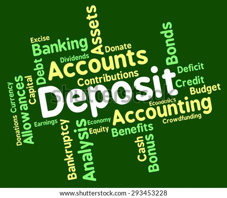 Deposit Word Showing Part Payment And Deposited