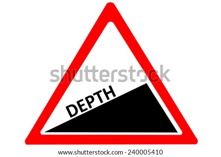 Depth increasing warning road sign isolated on pure white background - stock photo