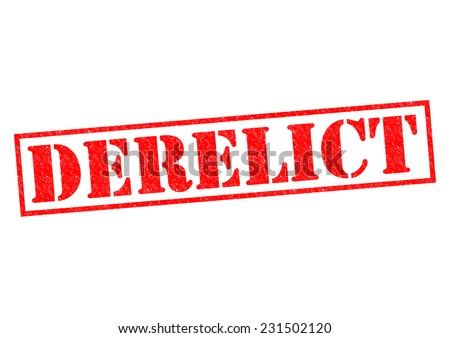 DERELICT red Rubber Stamp over a white background. - stock photo