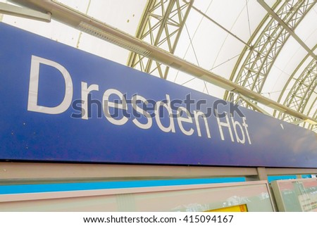 DESDREN, GERMANY - MARZO 23, 2016: Big signal of Desdren train station, blue and white