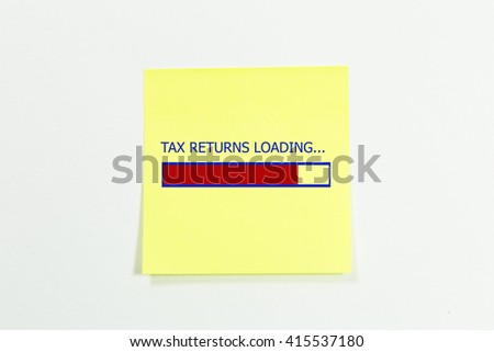 Design of progress bar, tax returns loading written on sticky notes.  - stock photo