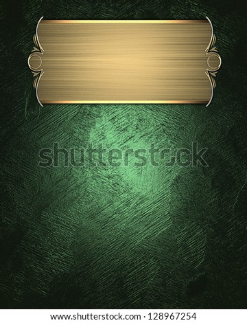 Design template -  Green texture with beautiful gold nameplate and gold trim