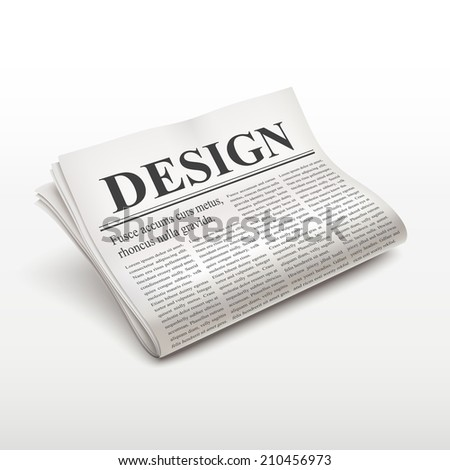 design word on newspaper over white background