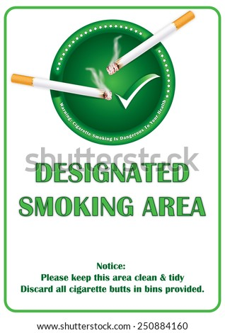 Designated smoking area printable sticker. Smoking allowed sticker for print, containing a realistic lighting cigarette on a green ashtray. Print colors used; A3 format - stock photo