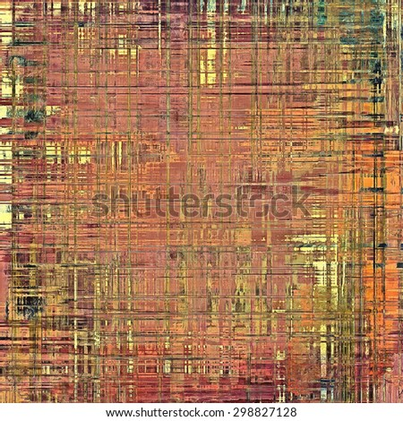 Designed grunge texture or background. With different color patterns: yellow (beige); brown; pink; cyan - stock photo