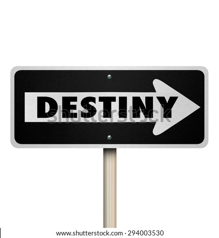 Destiny word on one way road sign to illustrate forward movement or momentum as you travel closer to your predestined fate or future - stock photo