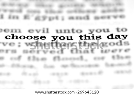 Detail closeup of New Testament Scripture quote Choose This Day - stock photo