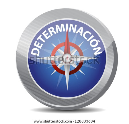determination Glossy Compass in Spanish illustration design over white