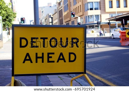 Detour ahead sign in a city street, Newcastle, New South Wales, Australia
