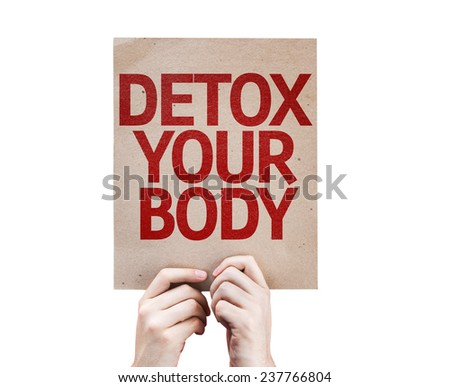 Detox Your Body card isolated on white background - stock photo