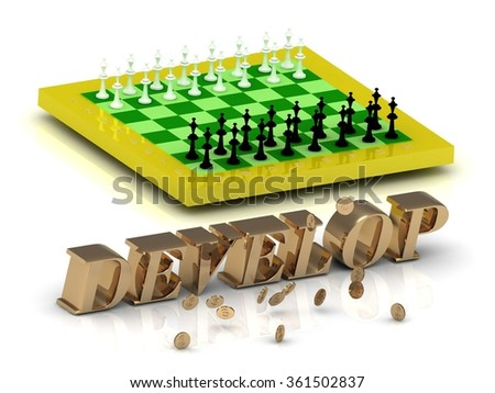 DEVELOP- bright gold letters money and yellow chess on white background
