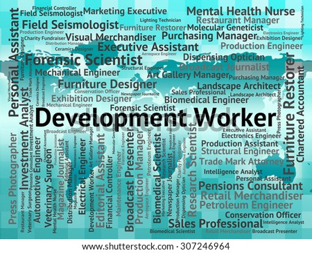 Development Worker Indicating Working Man And Words