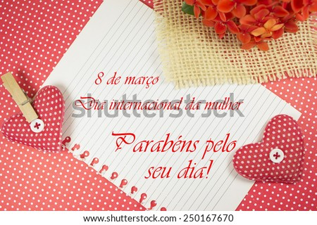 Dia Internacional da Mulher. Message in Portuguese. March,8. International women's day. Congrats for your day. - stock photo
