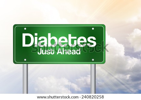 Diabetes Just Ahead Green Road Sign, business concept  - stock photo