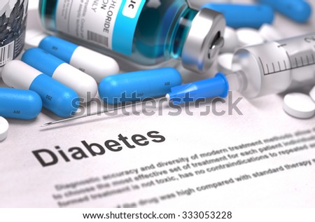 Diabetes - Printed Diagnosis with Blue Pills, Injections and Syringe. Medical Concept with Selective Focus. - stock photo