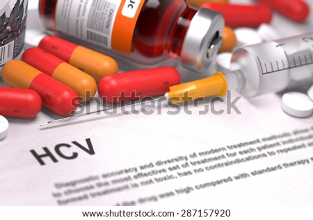 Diagnosis - HCV. Medical Report with Composition of Medicaments - Red Pills, Injections and Syringe. Selective Focus. - stock photo