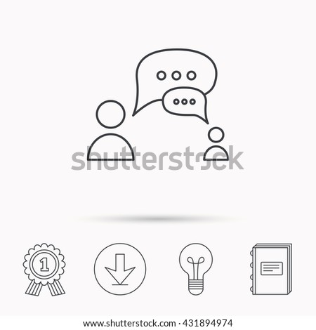 Dialog icon. Chat speech bubbles sign. Discussion messages symbol. Download arrow, lamp, learn book and award medal icons. - stock photo