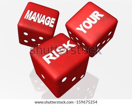 dice red manage your risk