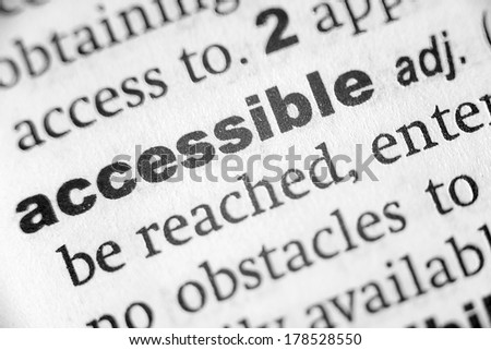 Dictionary definition of the word Accessible - stock photo