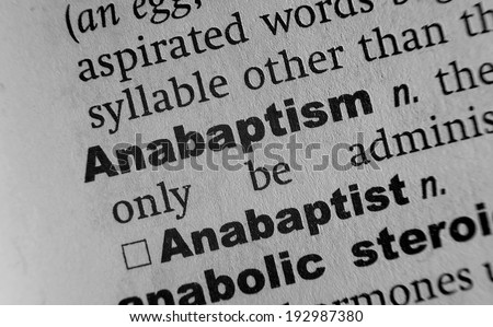 Dictionary definition of the word Anabaptism - stock photo
