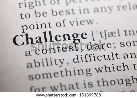 Dictionary definition of the word Challenge.  - stock photo