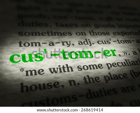Dictionary definition of the word customer.