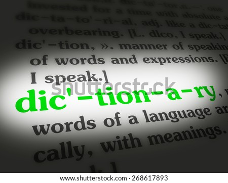 Dictionary definition of the word dictionary.