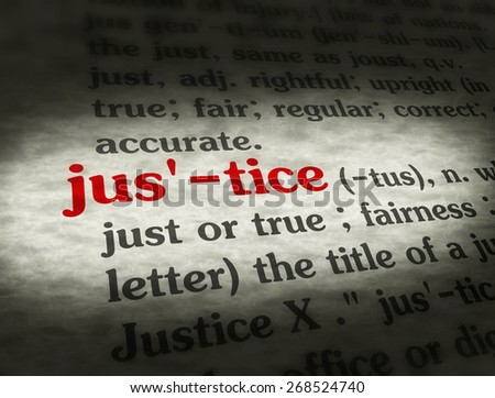 the meaning of a word justice is The old french word had widespread senses, including uprightness, equity, vindication of right, court of justice, judge the word began to be used in english c1200 as a title for a judicial officer meaning right order, equity is late 14c justice of the peace first attested early 14c in the mercian hymns,.