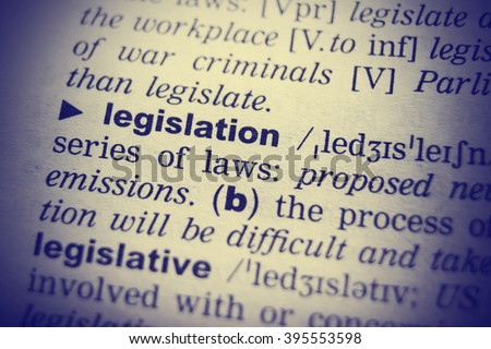 Dictionary definition of the word Legislation in English. Vignetting effect. - stock photo