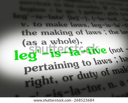 Dictionary definition of the word LEGISLATIVE.
