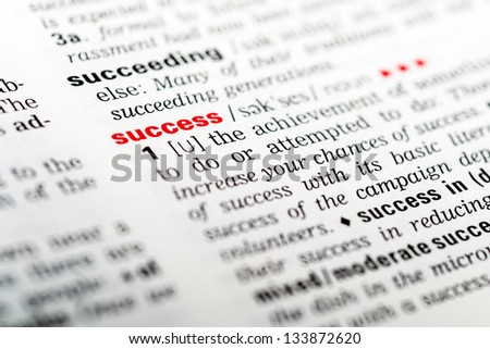 Dictionary Definition Of The Word Success Highlighted In Red - stock photo