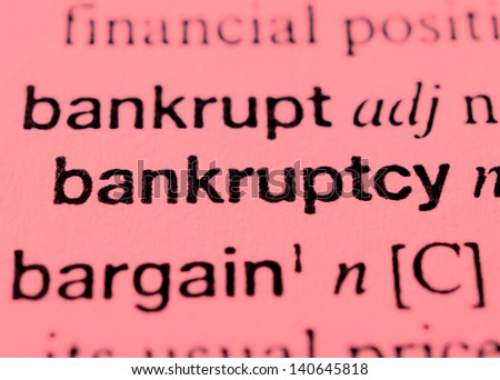 Dictionary entry for bankruptcy - stock photo