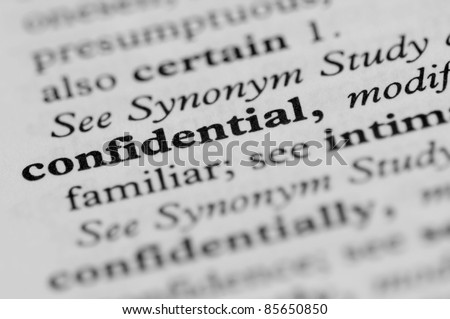 Dictionary Series - Confidential - stock photo