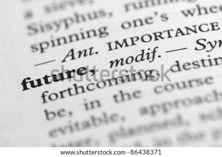 Dictionary Series - Future - stock photo