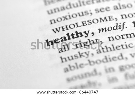 Dictionary Series - Healthy - stock photo