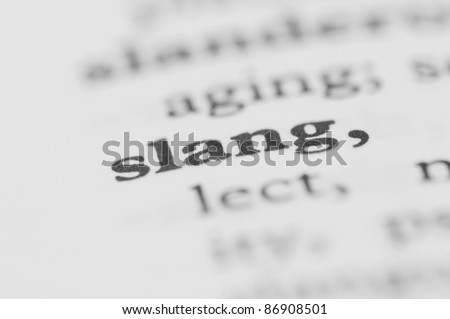 Dictionary Series - Slang - stock photo