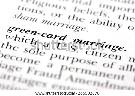 Dictionary word Green-card marriage - stock photo